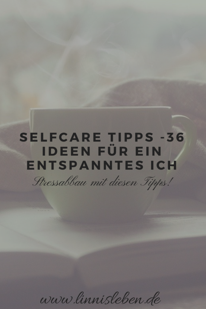Selfcare Tipps